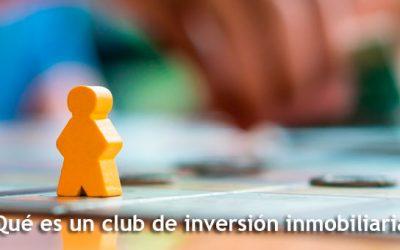Club de inversión inmobiliaria, ¿qué es y cómo funciona?